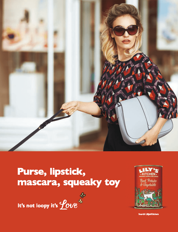 above the line advertising campaign for lily's kitchen - purse, lipstick, mascara, squeaky toy