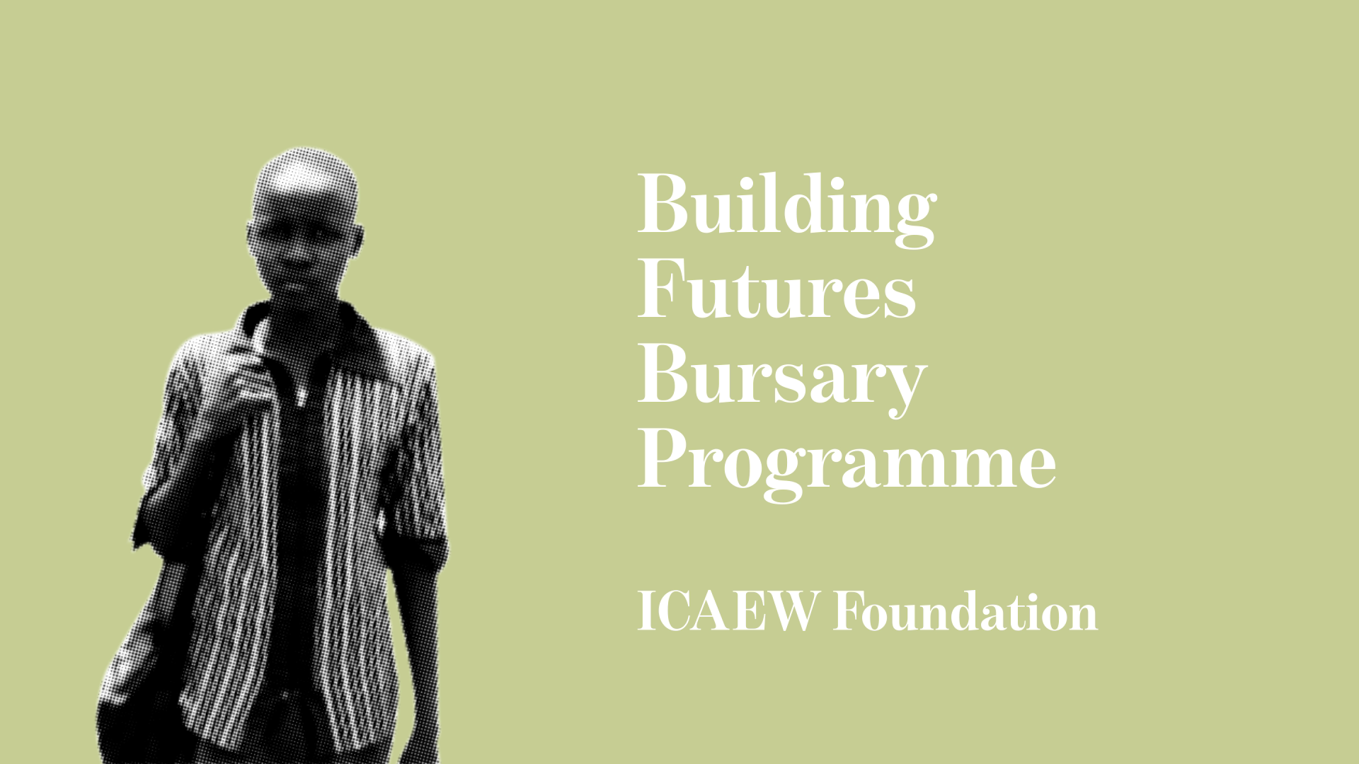 ICAEW fundraising Film graphic with student ICAEW Foundation Building Futures Bursary Programme