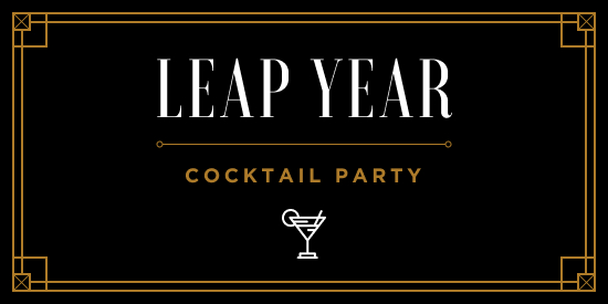 Leap Year Cocktail Party